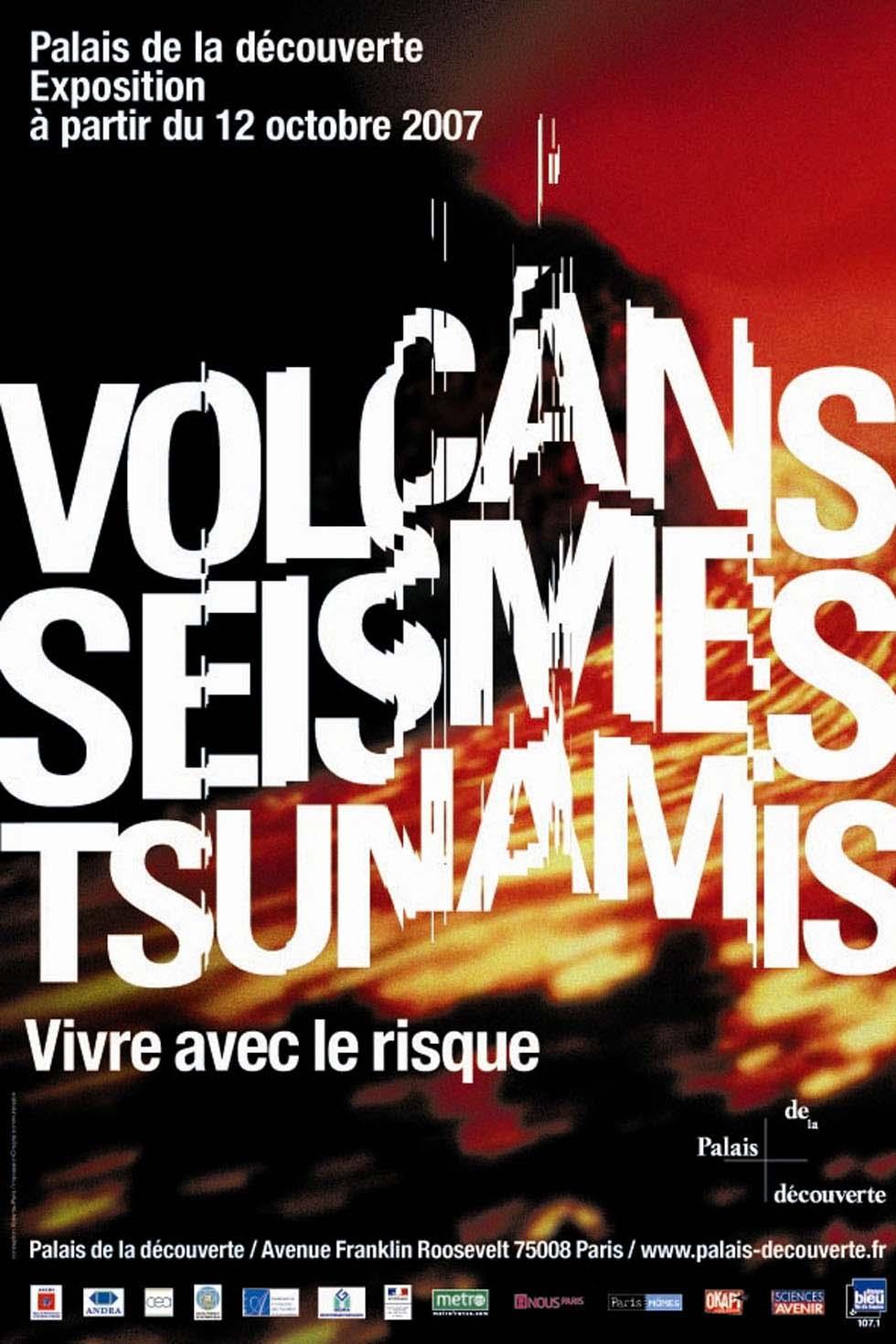 2007 : Volcans, séismes, tsunamis, vivre avec le risque(ouverture du diaporama)