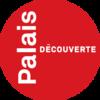 Accueil Palais de la Découverte